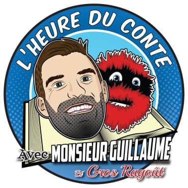 Heure du conte de Monsieur Guillaume et Gros Ragoût avec Monsieur Guillaume
