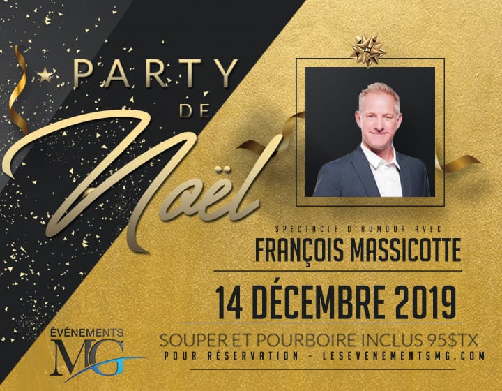 Party de Noël avec François Massicotte