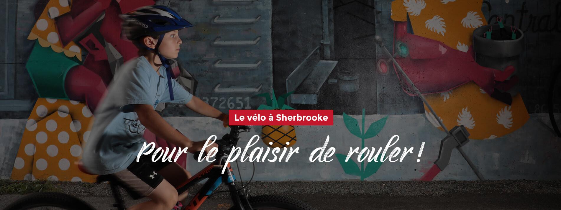 Le vélo à Sherbrooke - Pour le plaisir de rouler!