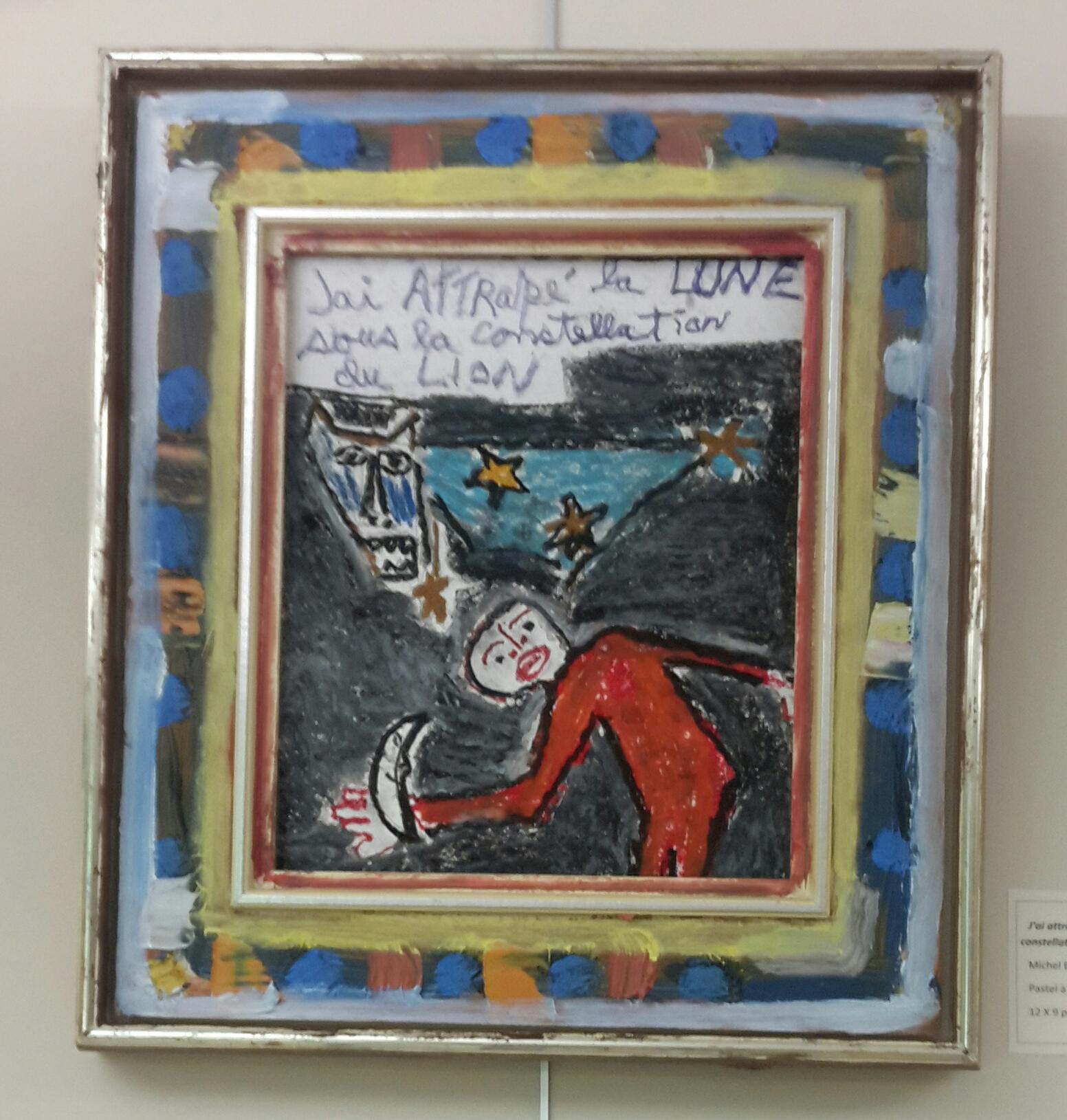 « J'ai attrapé la Lune sous la constellation du Lion » par Michel Blouin, artiste
