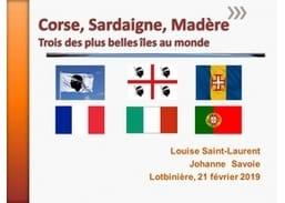 Corse, Sardaigne, Madère