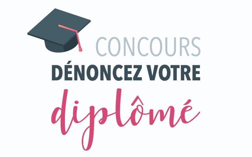 """Concours """"Dénoncez votre diplômé"""" !!!"""
