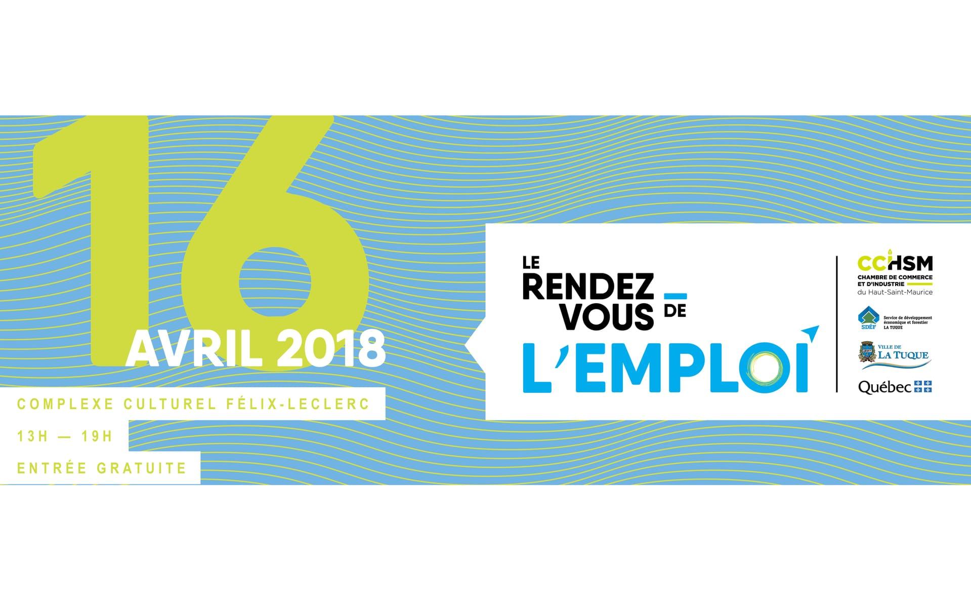 Le rendez-vous de l'emploi à La Tuque, c'est le 16 avril prochain!