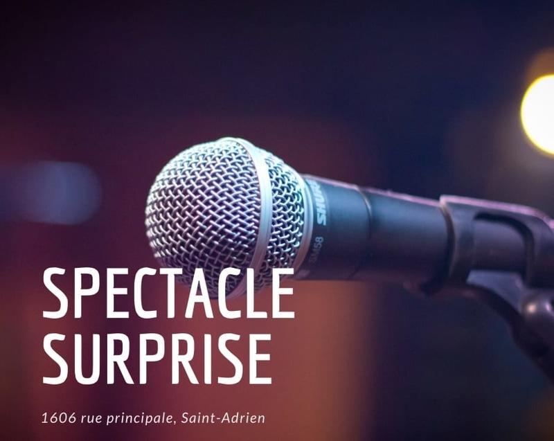 Show surprise à La Meunerie de St-Adrien