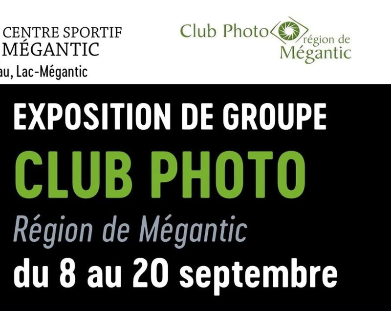 GALERIE D'ART Centre Sportif Mégantic EXPOSITION CLUB PHOTO