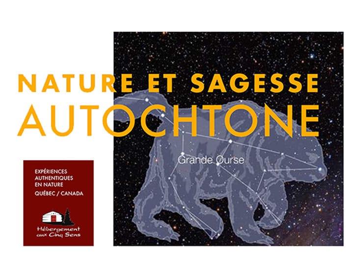 Nature et Sagesse Autochtone - Hutte de sudation de la Grande Ourse