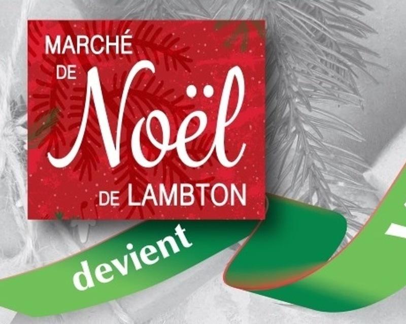 LE MARCHÉ DE NOËL DE LAMBTON DEVIENT VIRTUEL